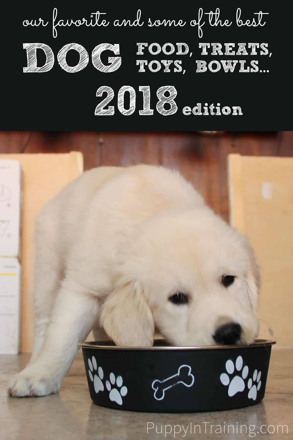 Our favorite and some of the best dog food, treats, toys, and other dog products for 2018.