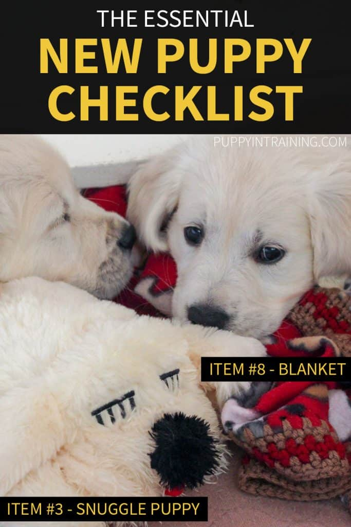 New Puppy Checklist - Snuggle Puppy and Puppy Blanket